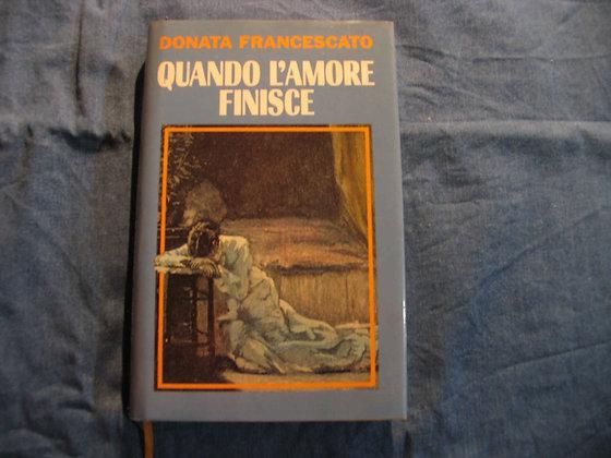 Donata Francescato - Quando l'amore finisce - 1993