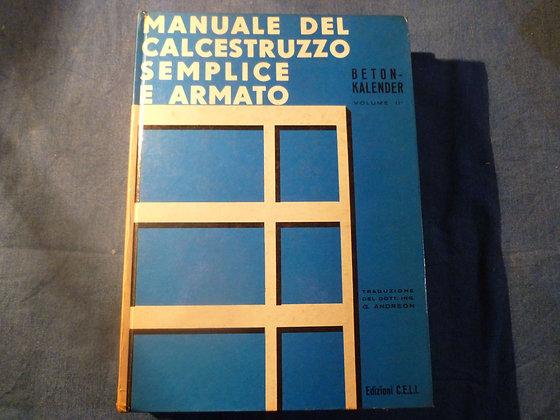 AA.VV. - Manuale del calcestruzzo semplice e armato vol. 2 - 1970