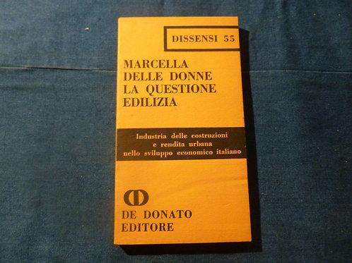M. Delle Donne - La questione edilizia - 1974
