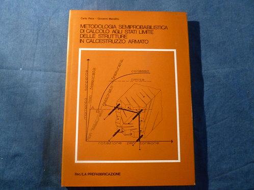 Carlo Pace - Giovanni Menditto - Metodologia semiprobabilistica... - 1979