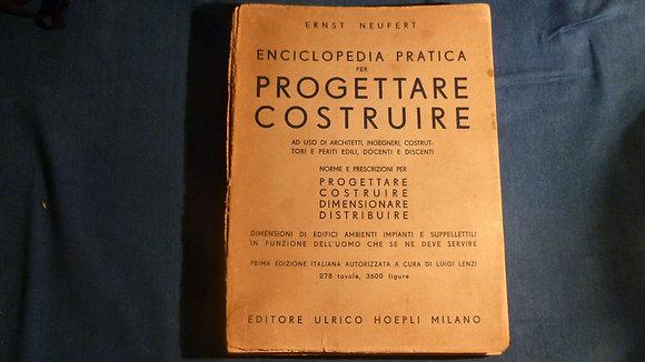 Ernst Neufert - Enciclopedia pratica per progettare e costruire - 1949