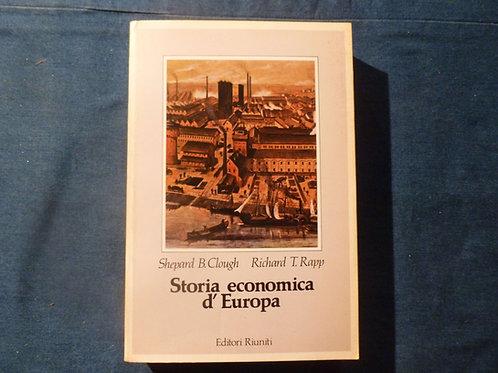 S. B. Clough, R. T. Rapp - Storia economica d'Europa - 1984