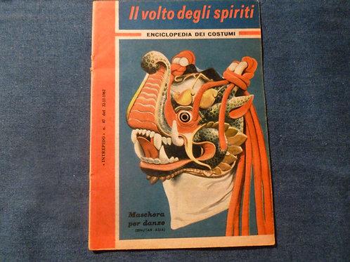 Enciclopedia dei costumi - Il volto degli spiriti - 1962