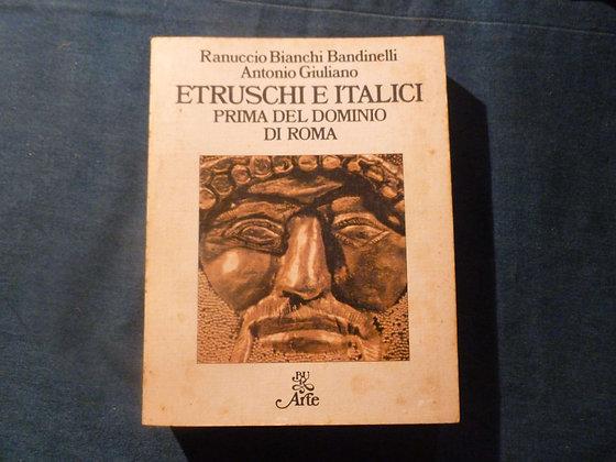 R. B. Bandinelli, A. Giuliano - Etruschi e italici - 1976
