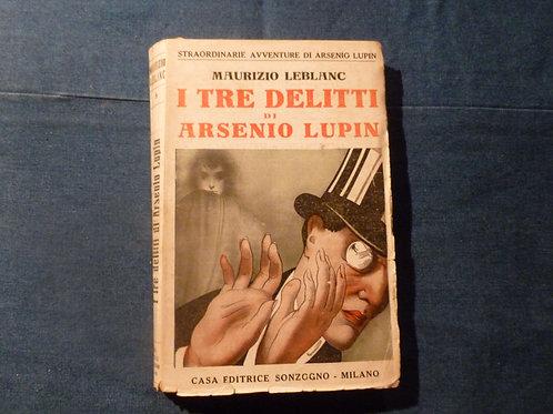 M. Leblanc - I tre delitti di Arsenio Lupin - 1920
