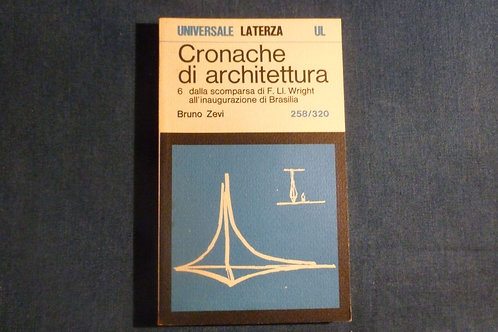 Bruno Zevi - Cronache di architettura vol. 6 - 258/320 - 1978