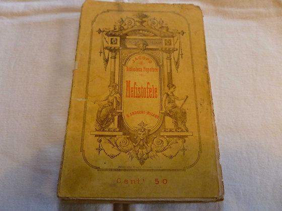 A. Boito - Mefistofele - 1882