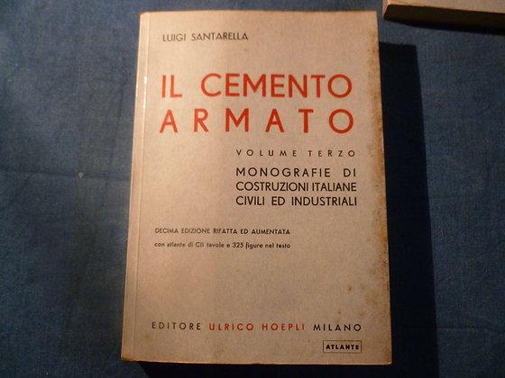 Luigi Santarella - Il cemento armato - vol. III - 1963