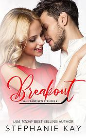 Breakout_Stephanie_Kay_Amazon_Smashwords