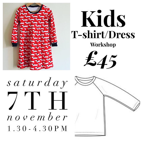 Kids T-shirt or A line Dress workshop - Saturday 7th  November 1.30 till 4.30pm
