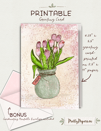 Mothers Day, Tulips, Bouquet, Mom| Printable, Instant Download, Card