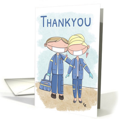 Cute Male and Female - E.M.T. Workers - Paramedics - Thank You - Frontline Work
