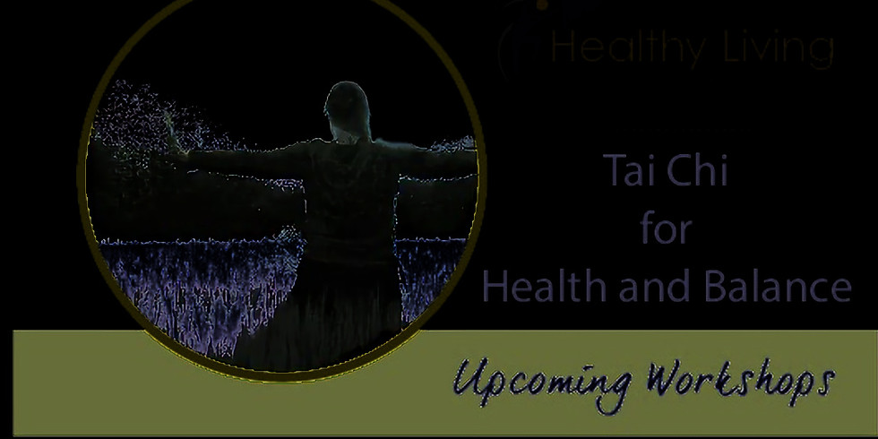 Tai Chi for Better Health and Wellness (In-Person)