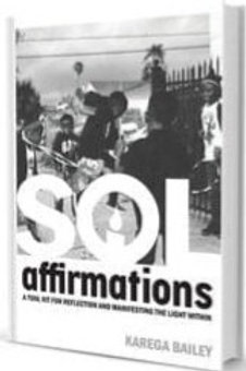 Sol Affirmations: A Tool Kit for Reflection and Manifesting The Light Within