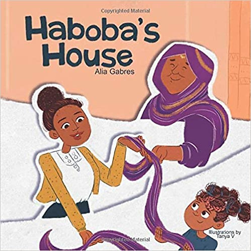 Haboba's House (Iman's Really Really Really Big World!) by Alia Gabres