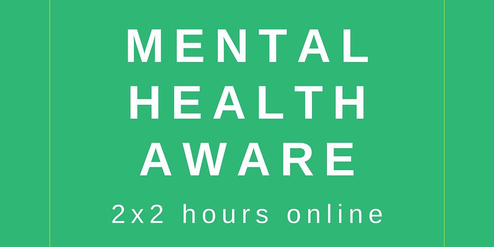 Mental Health Aware Online