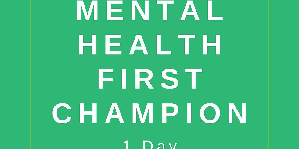 Mental Health First Aid Champion