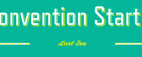 Convention Starter: Level Two