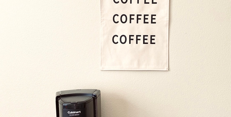 Coffee Wall Flag // Black Font