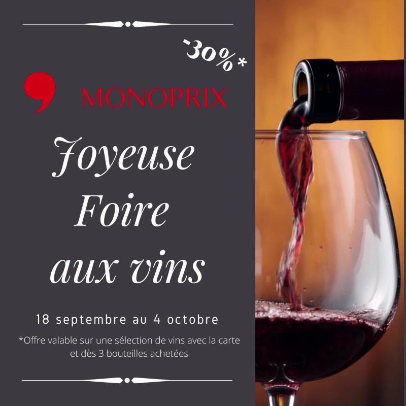 Foire aux vins à Monoprix Soissons