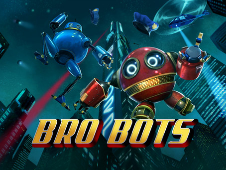 SCRIPTED SCI-FI COMEDY SERIES 'BRO BOTS' PREMIERES DURING TRIBECA FILM FESTIVAL