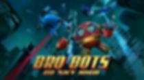 Bro Bots Ep01 Hero Art 2560-1440 Resolut