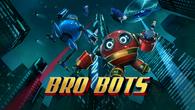 Bro Bots Ep01 Hero Art - No Subtitle - 1280x720.png