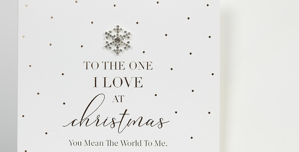 To The One I Love At Christmas Card
