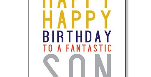 Birthday card for son, white with multicoloured message saying Happy Happy Birthday to a Fantastic Son