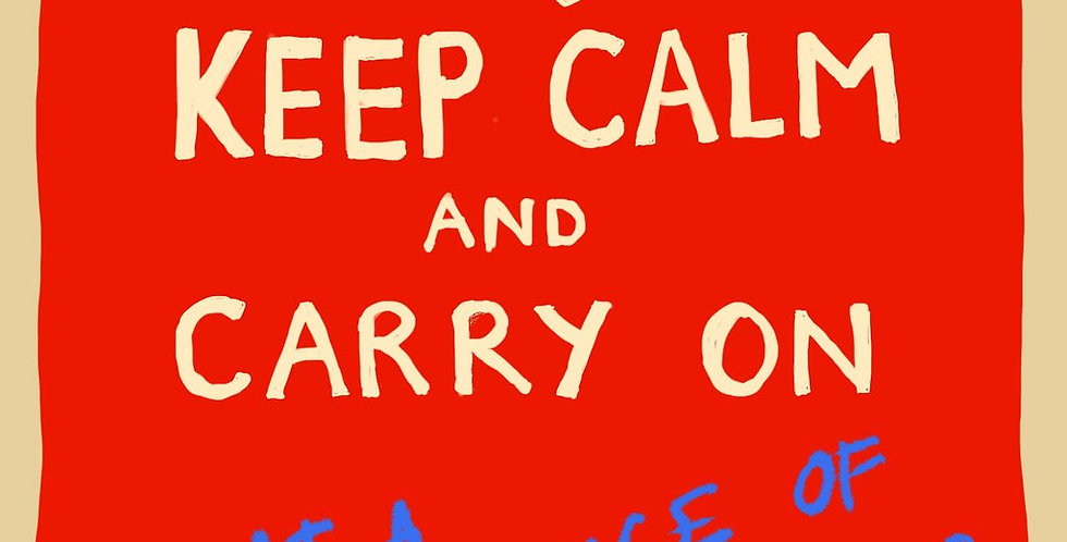 Keep calm and carry on at a distance of 2 metres lockdown card