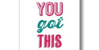 Friendship and support card with pink and green wording that says You Got This