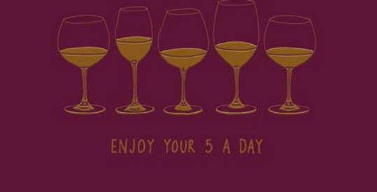 Funny Happy Birthday card saying enjoy your five a day with line of wine glasses