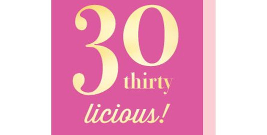 30th birthday card. Bright pink with gold writing saying 30 licious