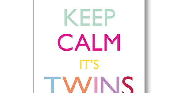 white new twins card with multicoloured message keep calm it's twins