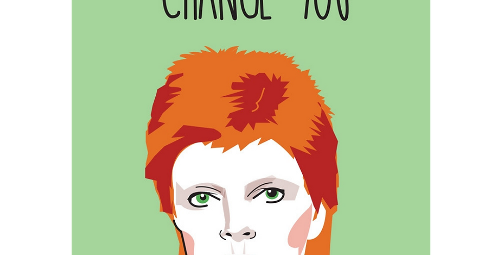 Birthday card featuring cartoon david bowie saying time doesn't change you