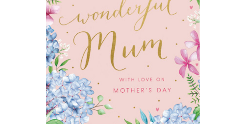 mothers day card with a border of blue & pink flowers on pink with words for a wonderful mum with love on mothers day