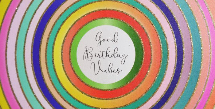 Birthday card with multicoloured concentric circles saying Good Birthday vibes