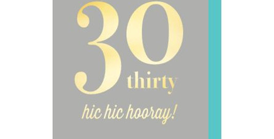 30th birthday card, grey background with gold wording 30 hic hic hooray