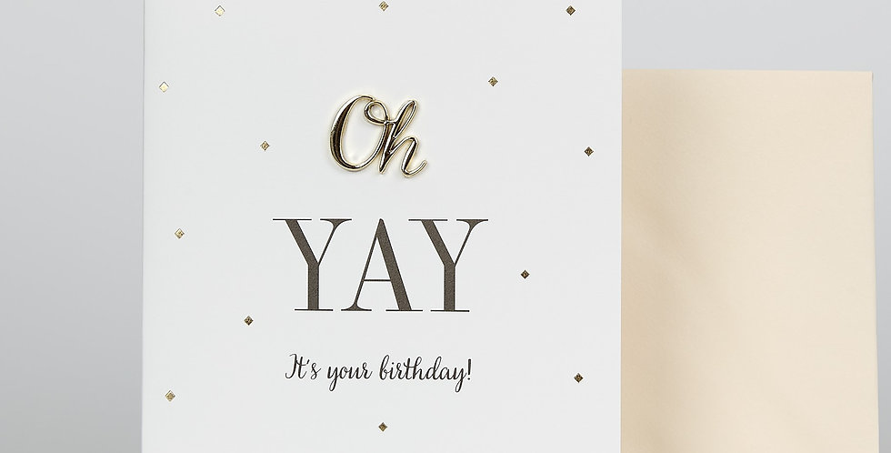 Oh Yay! It's Your Birthday Card