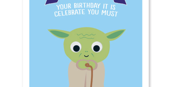 Birthday Card with Yoda cartoon saying Yoda Best Your'e Birthday It Is Celebrate We Must
