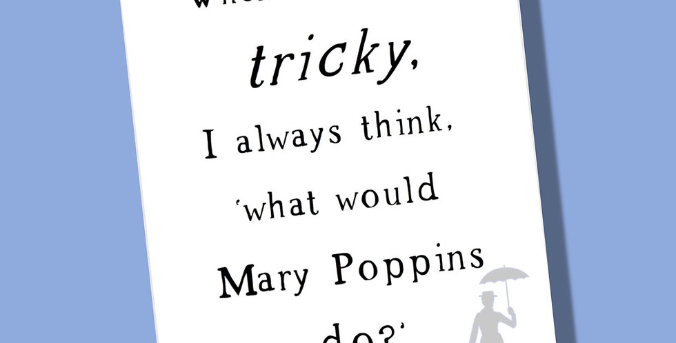 Pickled Prints Mary Poppins Support Card
