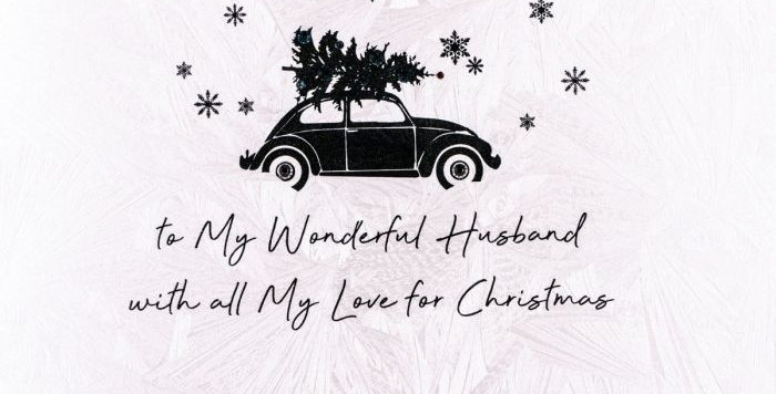Silhouetted beetle car with christmas tree on roof with words to my wonderful husband with all my love for Christmas