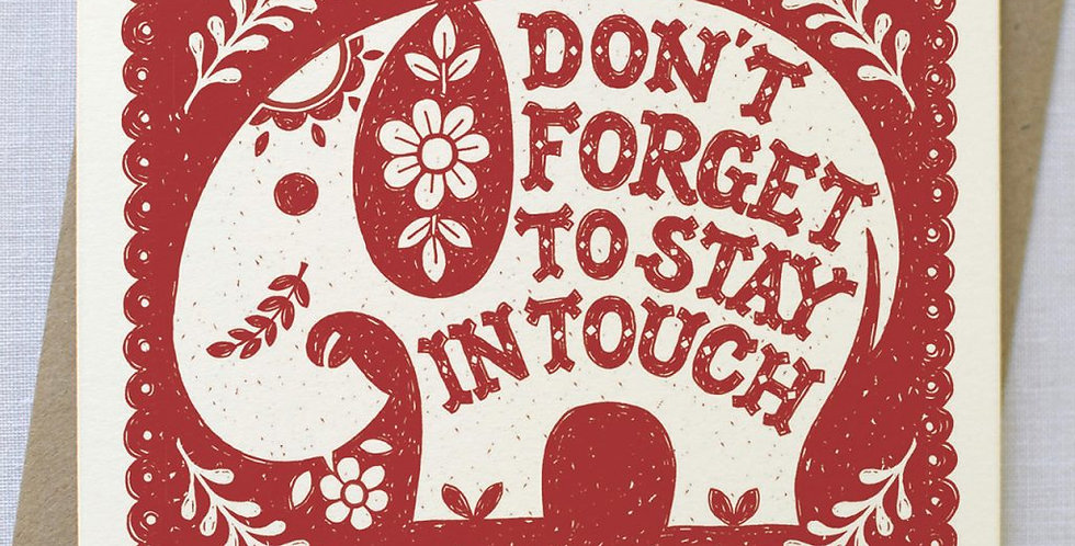 Don't Forget To Stay In Touch Leaving Card