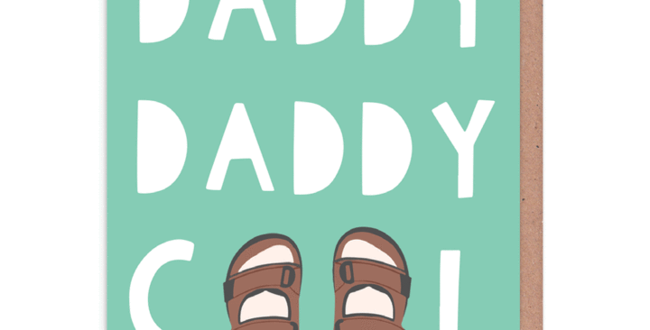 Father's day card with feet wearing jesus sandals and wording daddy daddy cool