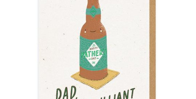 Father's Day card with a bottle of beer and words Dad, You're Beer-illiant