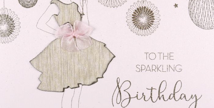 Birthday card with pale pink background and gold foil glamourous lady and party decor saying to the sparkly birthday girl