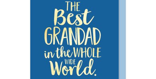 Grandad Birthday card or Grandad Fathers Day card. Blue background with gold writing the best grandad in the whole wide world