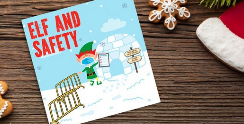 cartoon style christmas card with elf in snowy scene and wording elf and safety