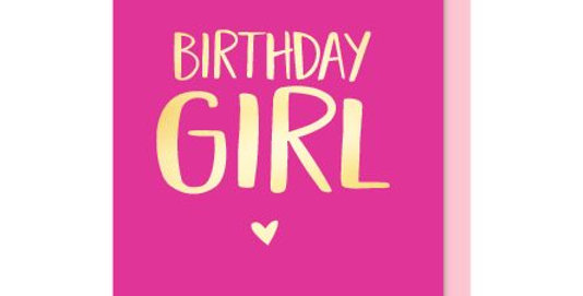 Birthday Card with pink background and gold writing and heart saying Birthday Girl