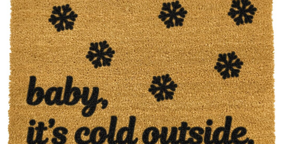 Christmas coir doormat with words baby it's cold outside in black
